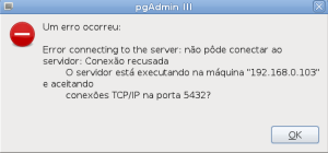 Erro de acesso do PgAdminIII